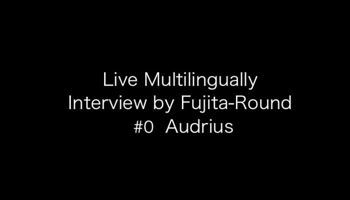 Multilingual_Interview_Audrius